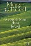 Maggie O'FARRELL</br>ASSEZ DE BLEU DANS LE CIEL