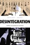 M. ANGOTTI (s) & R. RECHT (d) </br>DÉSINTÉGRATION