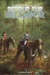 P. THIRAULT (s) & L. ZUCCHERI (d) </br>RETOUR SUR BELZAGOR T.1