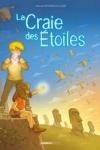 LA CRAIE DES ÉTOILES T.2
