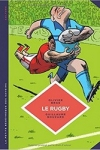 O. Bras & G. Bouzard -<br>LE RUGBY