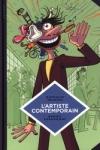 N. Heinich & B. Feroumont -<br>L'ARTISTE CONTEMPORAIN