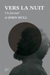 J. Hull -<br>VERS LA NUIT