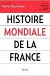Patrick Boucheron -<br>HISTOIRE MONDIALE DE LA FRANCE