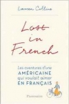 Lauren Collins -<br> LOST IN FRENCH