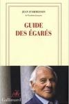 Jean d'Ormesson -<br> GUIDE DES ÉGARÉS