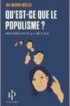 Jan-Werner Müller -<br>QU'EST-CE QUE LE POPULISME ?