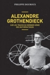 Philippe Douroux-<br>ALEXANDRE GROTHENDIECK