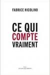 Fabrice Nicolino-<br>CE QUI COMPTE VRAIMENT