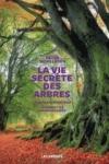 Peter Wohlleben -<br>LA VIE SECRÈTE DES ARBRES