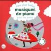 MES PLUS BELLES MUSIQUES DE PIANO POUR LES PETITS