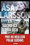 Asa LARSSON</br>EN SACRIFICE À MOLOCH