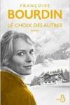 Françoise BOURDIN</br>LE CHOIX DES AUTRES