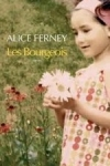Alice FERNEY</br>LES BOURGEOIS