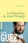 Olivier GUEZ</br>LA DISPARITION DE JOSEF MENGUELE