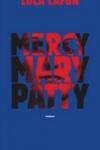 Lola LAFON</br>MERCY MARY PATTY