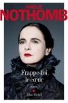 Amélie NOTHOMB</br>FRAPPE-TOI LE COEUR