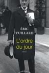 Éric VUILLARD</br>L'ORDRE DU JOUR