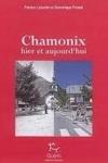 Patrice Labarbe & Dominique Potard -<br>CHAMONIX HIER ET AUJOURD'HUI