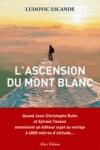 Ludovic Escande -<br>L'ASCENSION DU MONT BLANC
