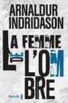 Arnaldur INDRIDASON</br>LA FEMME DE L'OMBRE