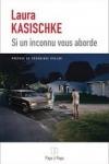 Laura KASISCHKE</br>SI UN INCONNU VOUS ABORDE