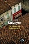 Lydie SALVAYRE</br>TOUT HOMME EST UNE NUIT