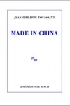 Jean-Philippe TOUSSAINT</br>MADE IN CHINA