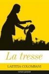 Laetitia COLOMBANI</br>LA TRESSE