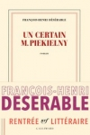 François-Henri DÉSÉRABLE</br>UN CERTAIN M. PIEKIELNY