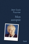 Jean-Louis FOURNIER</br>MON AUTOPSIE