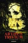 ARTHUS TRIVIUM T.3</br>Raule (s) & J. L. Landa (d)