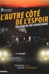 AUTRE CÔTÉ DE L'ESPOIR (L')</br>(réal : Aki KAURISMAKI)