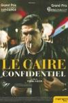 LE CAIRE CONFIDENTIEL</br>(réal : Tarik SALEH)