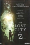 LOST CITY OF Z (The)</br>(réal : James GRAY)