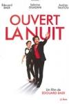 OUVERT LA NUIT</br>(réal : Édouard BAER)