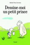 Michel VAN ZEVEREN</br>DESSINE-MOI UN PETIT PRINCE