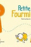 Martine BOURRE</br>PETITE FOURMI