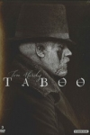TABOO saison 1 </br>(créée par : Steven Knight)