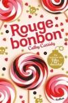 Cathy CASSIDY</br>ROUGE BONBON