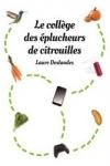 Laure DESLANDES</br>LE COLLÈGE DES ÉPLUCHEURS DE CITROUILLES