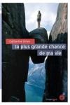 Catherine GRIVE</br>LA PLUS GRANDE CHANCE DE MA VIE