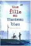 Monica HESSE</br>LA FILLE AU MANTEAU BLEU