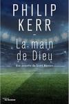 Philip KERR</br>LA MAIN DE DIEU