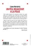 Liane MORIARTY</br>UN PEU, BEAUCOUP, À LA FOLIE