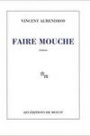 Vincent ALMENDROS</br>FAIRE MOUCHE