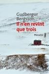 Gudbergur BERGSSON</br>IL N'EN REVINT QUE TROIS