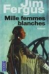 Jim FERGUS</br>MILLE FEMMES BLANCHES