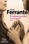 Elena FERRANTE</br>L'ENFANT PERDUE