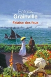 Patrick GRAINVILLE</br>FALAISE DES FOUS